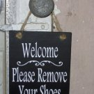 Welcome Please Remove Your Shoes Wood Vinyl Sign Whimsical Cottage Sign