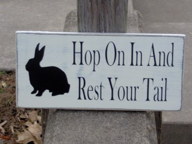 Rabbit Silhouette Hop On In And Rest Your Tail Wood Vinyl Sign - Distressed