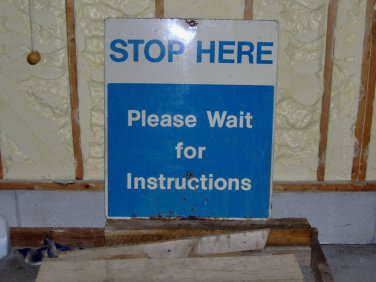 Stop Here Wait For Instructtion Metal Sign Vintage Garage Collectible