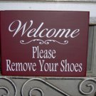 Sign Welcome Please Remove Shoes Wood Vinyl Primitive Country Red Door Hanger