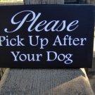 Dog Sign Wood Vinyl Sign Please Pick Up After Your Dog Yard Sign Pet Gate Fence Garden Home Decor