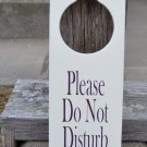 Please Do Not Disturb Door Knob Hanger Sign Office Business Wood Vinyl Sign Health Beauty