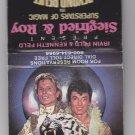 Retro Siegfried & Roy Beyond Belief Frontier Las Vegas Matchbook New Unstruck