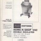 1980 80 80's Sears Craftsman Home-N-Shop Vac Owners Manual Model: 758.17860