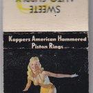 Vtg Sweete Auto Supply Racine Koppers Piston Rings Pin-Up Girl Moran Matchbook