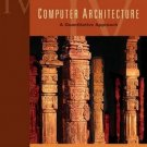 Computer Architecture: A Quantitative Approach by John L. Hennessy and David A. Patterson