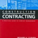Construction Contracting: A Practical Guide to Company Management , 7th Edition by S. Keoki Sears