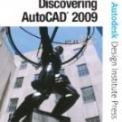 Discovering AutoCAD 2009 by Mark Dix and Paul Riley