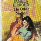 The Other Mother by Pamela Jerrold (1990)