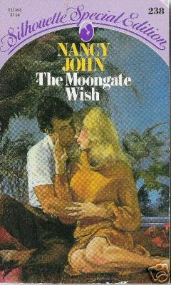 Moongate Wish by Nancy John (1985)