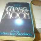 CHASE THE MOON CATHERINE NICOLSON