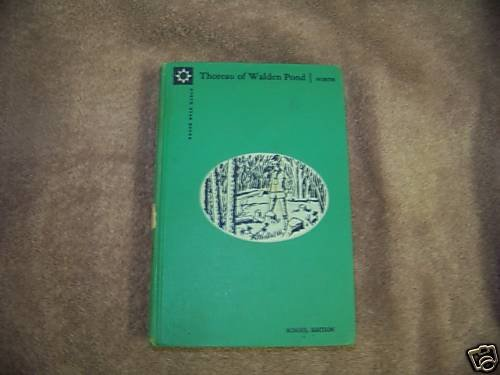 Thoreau of Walden Pond by STERLING: NORTH school ed.