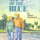 Out of the Blue by Barbara Bartholomew (1985) Hardback