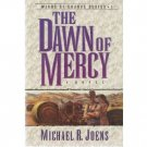 The Dawn of Mercy by Michael R. Joens (1996) PB