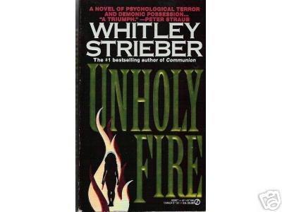 Unholy Fire by Whitley Strieber PSYCHO SUSPENSE PB