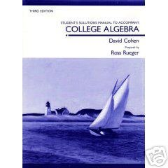 College Algebra Student's Manual by Cohen/Rueger