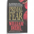 Primal Fear -William Diehl HORRIFYING CRIME STORY    PB