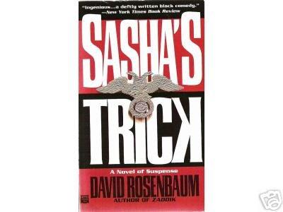 Sasha's Trick by David Rosenbaum (1996) pb
