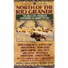 North of the Rio Grande (1992) CROSSING THE BORDER PB