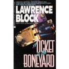 A Ticket to the Bone Yard by Lawrence Block (1996) PB