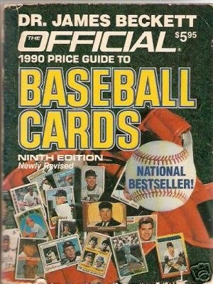 official 1990 price guide to Baseball Cards 9th Beckett