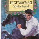 The Highwayman by Catherine Reynolds (1993)