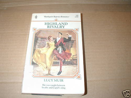 Highland Rivalry by Lucy Muir (1991)