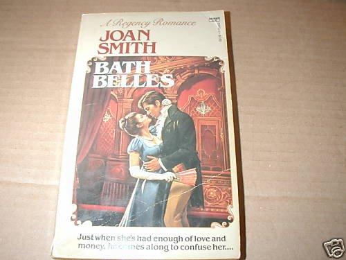 Bath Belles by Joan Smith (1986)
