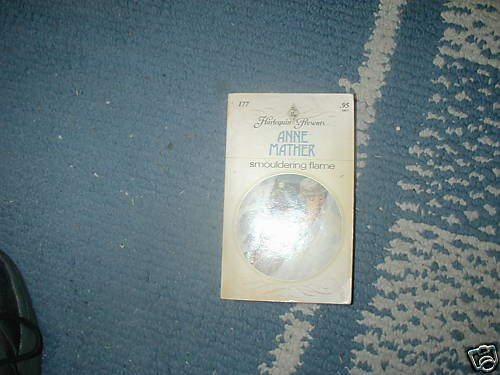 SMOULDERING FLAME ANNE MATHER HP  PB