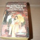 Borrowed Plumes by Roseleen Milne (1977) regency