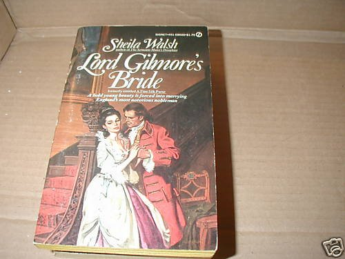 Lord Gilmore's Bride by Sheila Walsh  regency