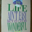 Life Ain't Easy--But It Can Be Wonderful -C. O'Neal  PB