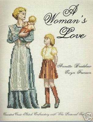 A Woman's Love: Counted Cross-Stitch The Personal Touch