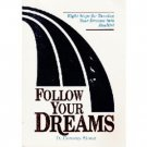 Follow Your Dreams by Conway (1995)