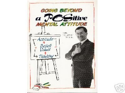 GOING BEYOND a POSitive MENTAL  Attitude by  Wilkins