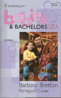 Renegade Lover  -Babies & Bachelors USA-  Florida