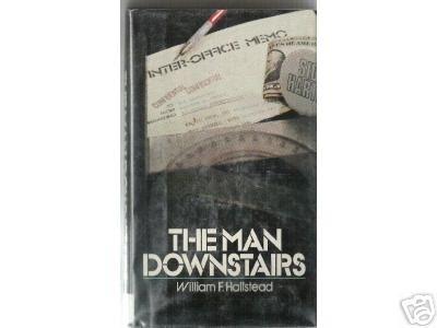 The Man Downstairs William F. Hallstead 1979  hb/dj 1st