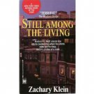 Still Among the Living by Zachary Klein (1992) pb