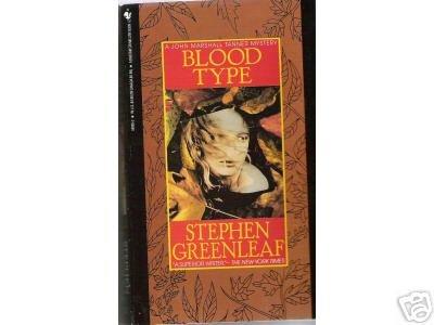 Blood Type Stephen Greenleaf MARSHALL TANNER MYSTERY PB
