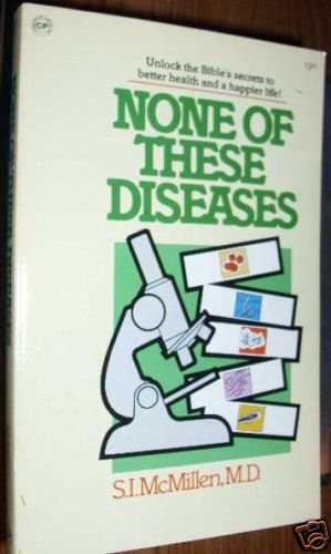 None of these Diseases by S. I. McMillen  PB