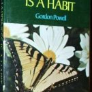 HAPPINESS IS A HABIT by Gordon Powell  PB Spritual