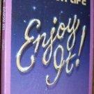 It's Your Life ENJOY IT ! by Carlton L. Myers  PB