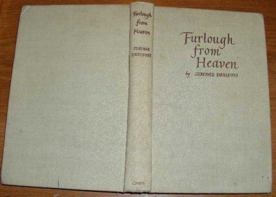 Furlough from Heaven HB - Jerome Dreifuss 1946 DA VINCI