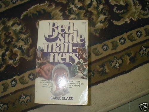 BEDSIDE MANNERS ISABEL GLASS PB