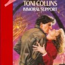 Immoral Support by Toni Collins (1992)