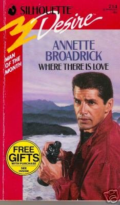 Where There Is Love by Annette Broadrick (1992)