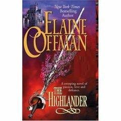 The Highlander by Elaine Coffman  passion/love/defiance