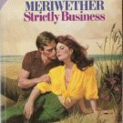 Strictly Business by Kate Meriweather ( 1984 )