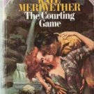 The Courting Game by Kate Meriweather ( 1984 )