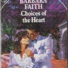 Choices of the Heart by Barbara Faith (1990)